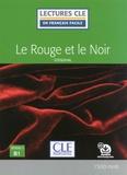Stendhal - Le Rouge et le Noir - Niveau 3 B1.