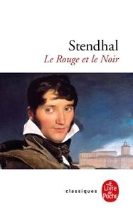 Stendhal - Le Rouge et le noir - Chronique du XIX- siècle.