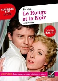 """Stendhal - Le Rouge et le Noir - Avec le parcours """"Le personnage de roman, esthétiques et valeurs""""."""