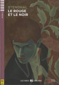 Stendhal - Le Rouge et le Noir. 1 CD audio