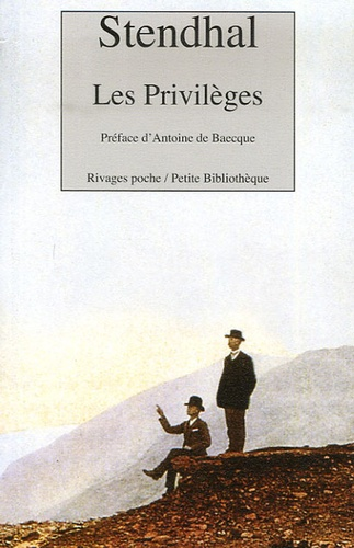 Stendhal - Les Privilèges - Du 10 avril 1840.