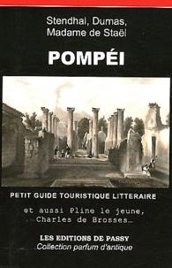 Stendhal et  Madame de Staël - Pompéi - Petit guide touristique littéraire.