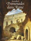 Stendhal - Promenades dans Rome - Illustré par les peintres du Romantisme.
