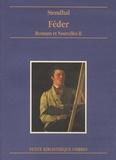 Stendhal - Romans et nouvelles - Tome 2, Féder.