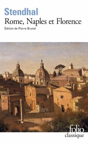 Stendhal - Rome, Naples et Florence - 1826.