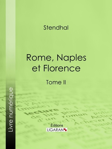 Rome, Naples et Florence. Tome second