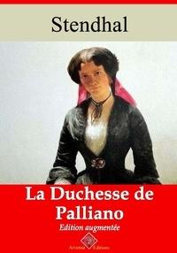 Stendhal Stendhal - La Duchesse de Palliano – suivi d'annexes - Nouvelle édition 2019.