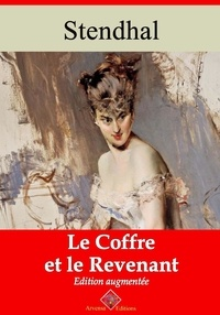Stendhal Stendhal - Le Coffre et le revenant – suivi d'annexes - Nouvelle édition 2019.