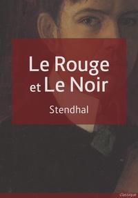 Stendhal Stendhal - Le rouge et le noir.