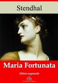 Stendhal Stendhal - Maria Fortunata – suivi d'annexes - Nouvelle édition 2019.