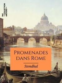 Stendhal Stendhal - Promenades dans Rome - Texte intégral.