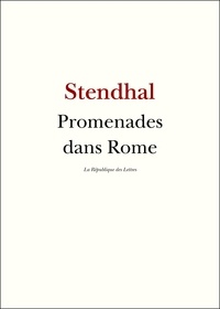 Stendhal Stendhal - Promenades dans Rome.