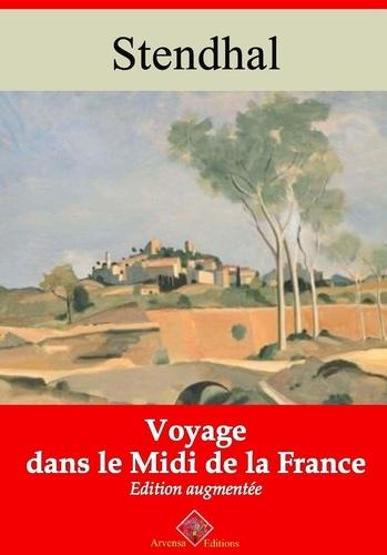 Voyage dans le midi de la France – suivi d'annexes. Nouvelle édition 2019