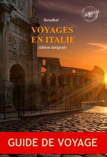 Stendhal Stendhal - Voyages en Italie : édition intégrale, revue et corrigée d'après le manuscrit original de chez Delaunay paru en 1829 contenant « Promenades dans Rome » (2 tomes) suivi de « Rome, Naples et Florence » (2 tomes)..
