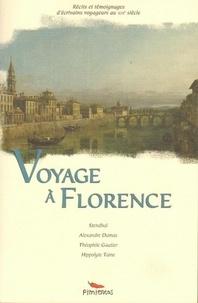 Stendhal et Alexandre Dumas - Voyage à Florence.