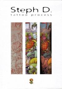 Steph D. - Tattoo Process.