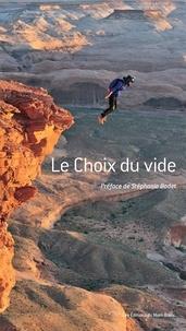 Steph Davis et Stéphanie Bodet - Le choix du vide.