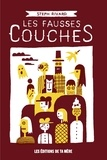 Steph Rivard - Les fausses couches.