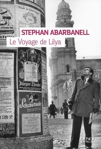 Stephan Abarbanell - Le voyage de Lilya.