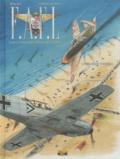Stéphan Agosto et  Wallace - F.A.F.L Tome 1 : Opération Dynamo.