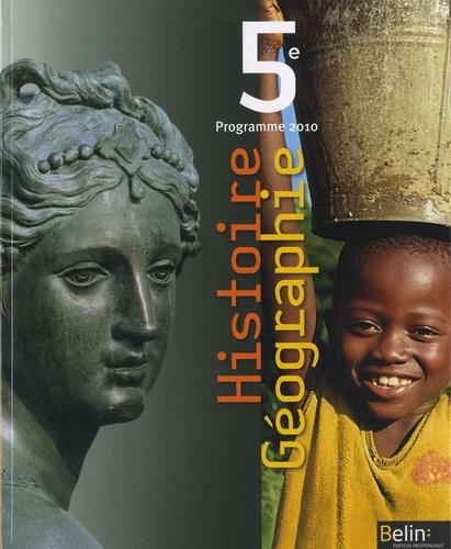 Stéphan Arias et Eric Chaudron - Histoire Géographie 5e - Programme 2010.