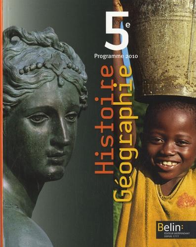 Stéphan Arias et Eric Chaudron - Histoire Géographie 5e - Programme 2010, format compact.