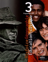 Stéphan Arias et Eric Chaudron - Histoire Géographie Education civique 3e - Programme 2012.