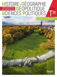 Stéphan Arias et Caroline Boyer - Histoire Géographie Géopolitique Sciences Politiques Tle - Manuel de l'élève.