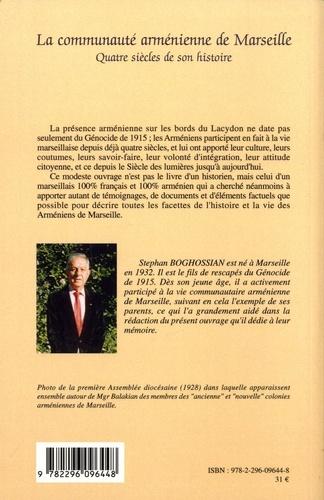 La communauté arménienne de Marseille. Quatre siècles de son histoire