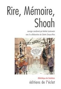 Stephan Braese et Diane Cohen - Rire, mémoire, Shoah.