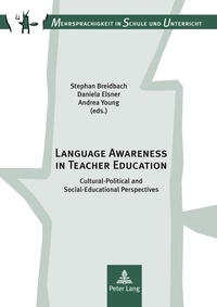 Stephan Breidbach et Andrea Young - Language Awareness in Teacher Education - Cultural-Political and Social-Educational Perspectives.