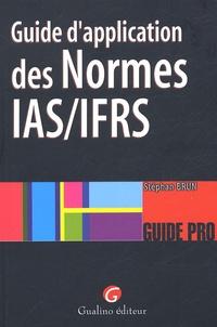 Guide d'application des Normes IAS/IFRS - Stéphan Brun |