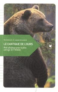 Le cantique de l'ours - Petit plaidoyer pour le frère sauvage de l'homme.pdf