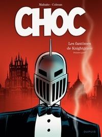 Stéphan Colman et Eric Maltaite - Choc  : Les fantômes de Knightgrave - Première partie.