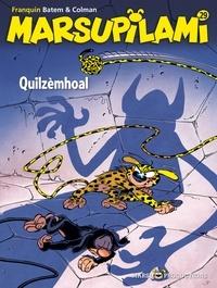 Stéphan Colman et  Batem - Marsupilami Tome 29 : Quilzèmhoal.
