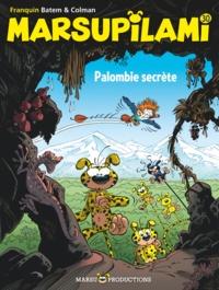 Stéphan Colman et  Batem - Marsupilami Tome 30 : Palombie secrète - Avec un poster.
