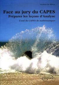 Stephan De Bièvre - Face au jury du CAPES - Préparer les leçons d'Analyse, L'oral du CAPES de mathématiques.