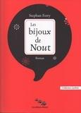 Stephan Ferry - Les bijoux de Nout.