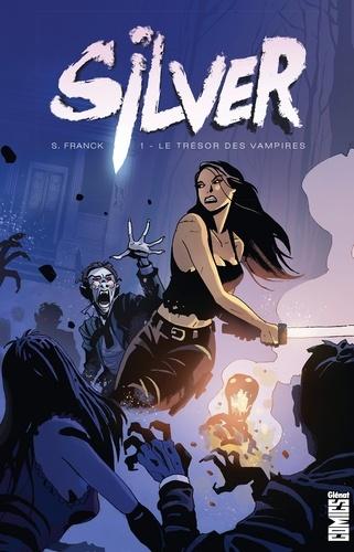Stephan Franck - Silver Tome 1 : Le trésor des vampires.