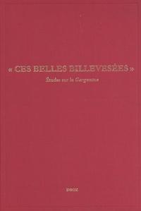 """Stéphan Geonget - Etudes rabelaisiennes - Tome 58, """"Ces belles billevesées"""" : études sur le Gargantua."""