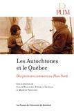 Stéphan Gervais et Martin Papillon - Les Autochtones et le Québec - Des premiers contact au Plan Nord.