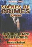 Stephan Harbort - Les tueurs en séries et leurs Victimes - Une nouvelle théorie.