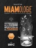 Stéphan Lagorce - Traité de miamologie - L'étude des disciplines nécessaires aux gourmands.