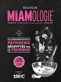 Stéphan Lagorce - Traité de miamologie - La pâtisserie.