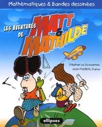 Matt & Mathilde- Mathématiques et bandes dessinées - Stéphan Le Scouarnec   Showmesound.org