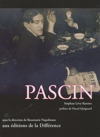 Stéphan Lévy-Kuentz - Pascin.