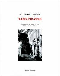 Stéphan Lévy-Kuentz - Sans Picasso - Dora Maar à Ménerbes.