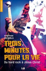 Checkpointfrance.fr Trois minutes pour la vie - Du hard rock à Jésus Christ Image
