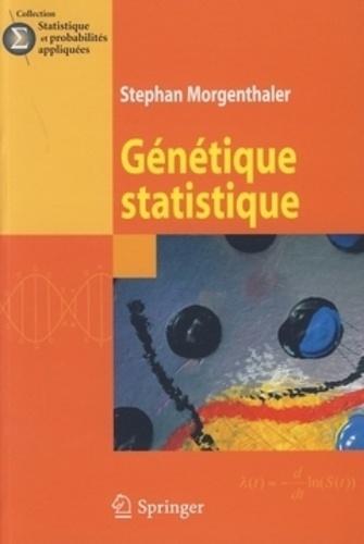 Stephan Morgenthaler - Génétique statistique.