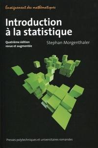 Stephan Morgenthaler - Introduction à la statistique.